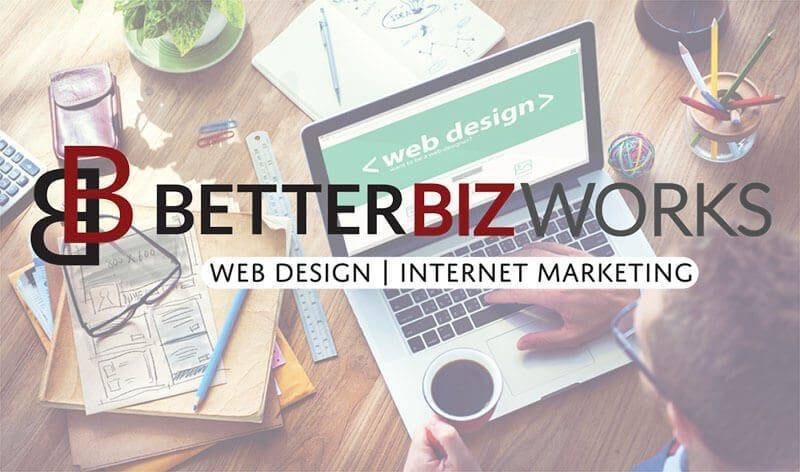 Advantages of BetterBizWorks for Your Web Design